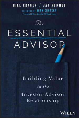 Book Cover Image for The Essential Advisor: Building Value in the Investor-Advisor Relationship