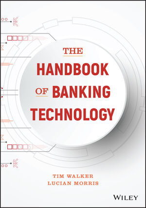 The Handbook of Banking Technology (1119328012) cover image