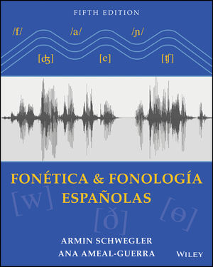 Fonetica y fonologia espanolas: Spanish Linguistics, 5th Edition