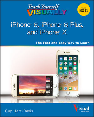 Teach Yourself VISUALLY iPhone 8, iPhone 8 Plus, and iPhone X (1119439612) cover image
