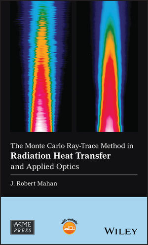 The Monte Carlo Ray-Trace Method in Radiation Heat Transfer and Applied Optics
