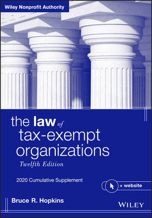 The Law of Tax-Exempt Organizations + Website, 12th Edition 2020 Cumulative Supplement