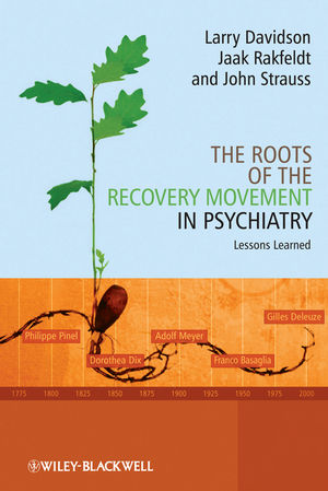 The Roots of the Recovery Movement in Psychiatry: Lessons Learned (1119964512) cover image