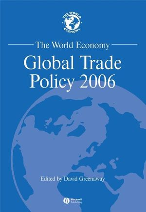 The World Economy, Global Trade Policy 2006
