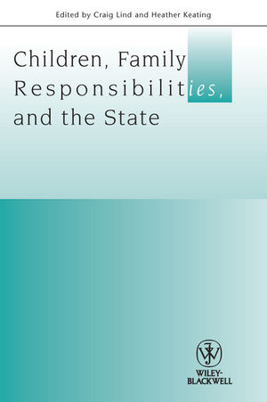 Children, Family Responsibilities and the State (1405183012) cover image