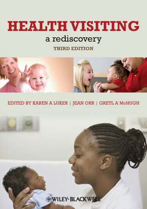 Health Visiting: A Rediscovery, 3rd Edition (1444335812) cover image