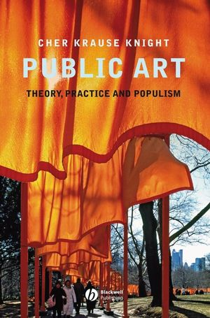 Public Art: Theory, Practice and Populism (1444360612) cover image