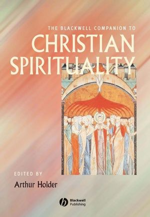 The Blackwell Companion to Christian Spirituality (1444393812) cover image