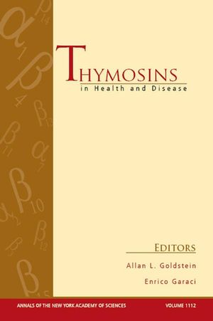Thymosins in Health and Disease: First International Conference, Volume 1112