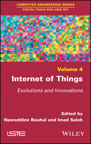 Internet of Things: Evolutions and Innovations