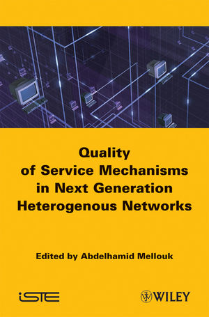 End-to-End Quality of Service Mechanisms in Next Generation Heterogeneous Networks (1848210612) cover image