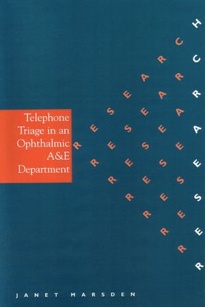 Telephone Triage in an Ophthalmic A & E