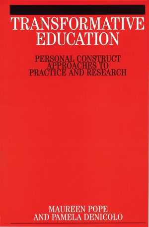 Transformative Education: Personal Construct Approaches ot Practice and Research (1861562012) cover image