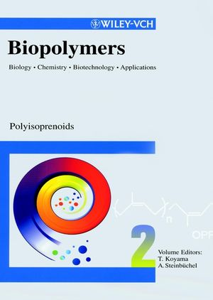 Biopolymers, Biology, Chemistry, Biotechnology, Applications, Volume 2, Polyisoprenoids