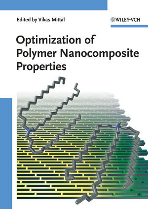 Optimization of Polymer Nanocomposite Properties (3527325212) cover image