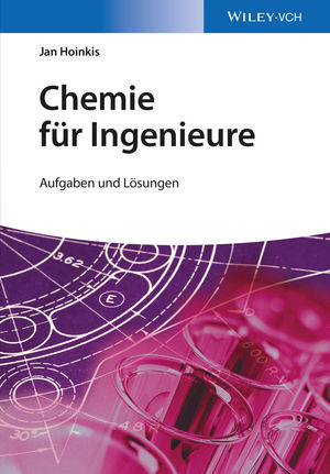 Chemie für Ingenieure: Aufgaben und Lösungen