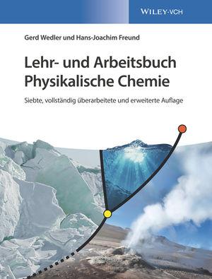 Lehr- und Arbeitsbuch Physikalische Chemie, 7. Auflage