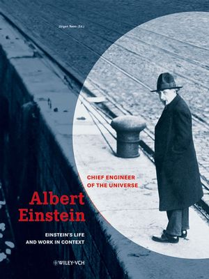 Albert Einstein - Chief Engineer of the Universe, 2 Volumes (3527405712) cover image