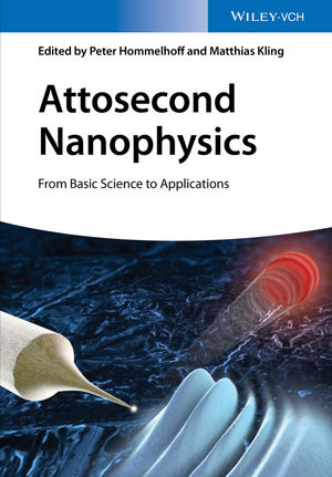 Attosecond Nanophysics: From Basic Science to Applications (3527411712) cover image