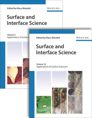 Surface and Interface Science: Volume 9: Applications I / Volume 10: Applications II