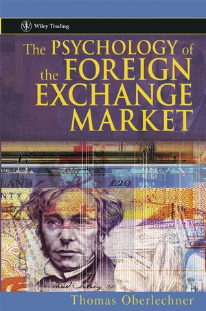The Psychology of the Foreign Exchange Market