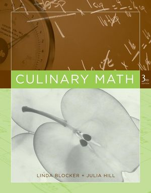 Culinary Math, 3rd, Revised and Expanded Edition