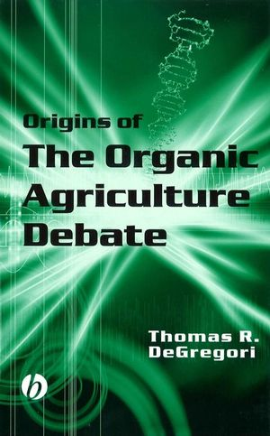 Origins of the Organic Agriculture Debate (0470290013) cover image