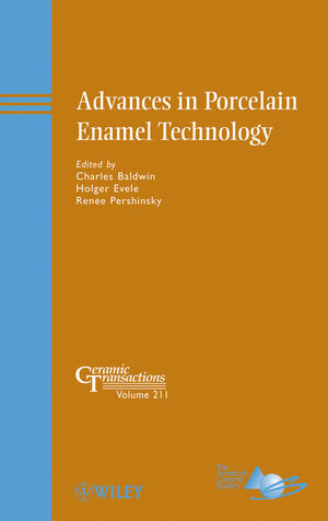Advances in Porcelain Enamel Technology: Ceramic Transactions Volume 211  (0470408413) cover image