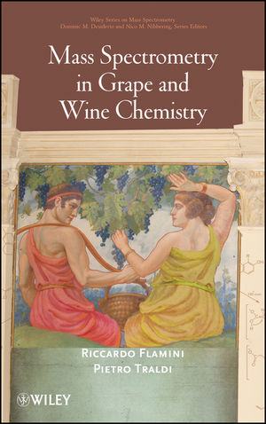 Mass Spectrometry in Grape and Wine Chemistry (0470552913) cover image