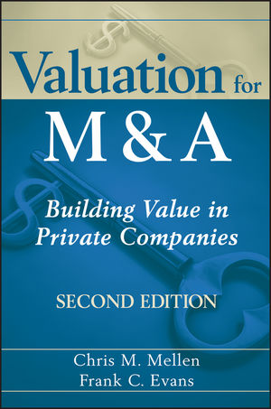 Valuation for M&A: Building Value in Private Companies, 2nd Edition (0470648813) cover image
