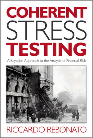 Coherent Stress Testing: A Bayesian Approach to the Analysis of Financial Stress (0470666013) cover image