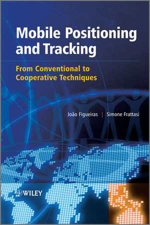 Mobile Positioning and Tracking: From Conventional to Cooperative Techniques
