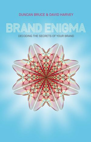Brand Enigma: Decoding the Secrets of your Brand