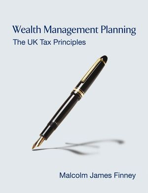 Wealth Management Planning: The UK Tax Principles (0470742313) cover image