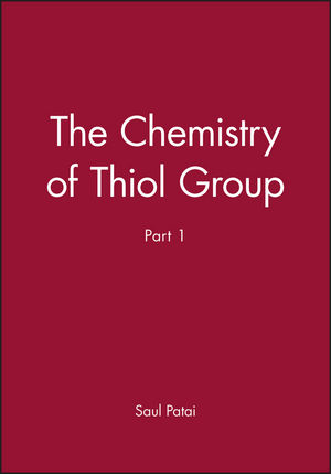 The Chemistry of Thiol Group, Part 1