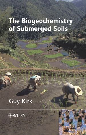 The Biogeochemistry of Submerged Soils (0470863013) cover image