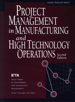 Project Management in Manufacturing and High Technology Operations, 2nd Edition (0471127213) cover image