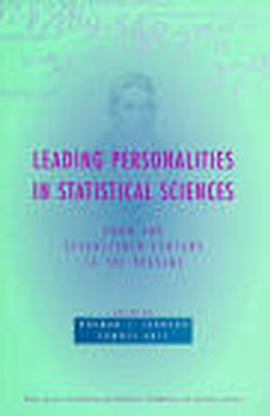 Leading Personalities in Statistical Sciences: From the Seventeenth Century to the Present (0471163813) cover image