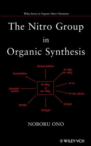 The Nitro Group in Organic Synthesis (0471316113) cover image