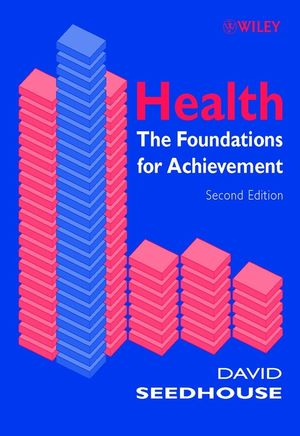 Health: The Foundations for Achievement, 2nd Edition