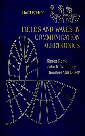 Fields and Waves in Communication Electronics, 3rd Edition (0471585513) cover image