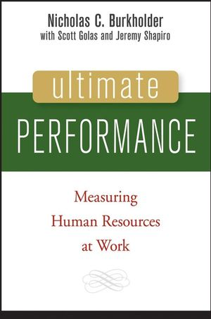 Ultimate Performance: Measuring Human Resources at Work (0471741213) cover image