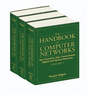 The Handbook of Computer Networks, 3 Volume Set