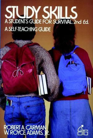 Study <span class='search-highlight'>Skills</span>: A <span class='search-highlight'>Student</span>'s Guide to <span class='search-highlight'>Survival</span>, 2nd Edition