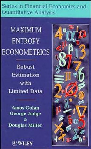 Maximum Entropy Econometrics: Robust Estimation with Limited Data (0471953113) cover image
