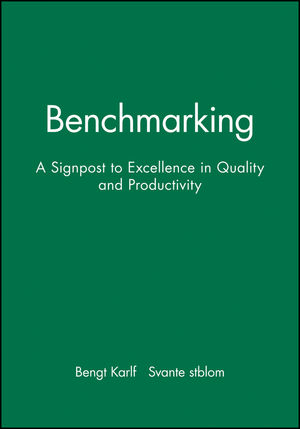 Benchmarking: A Signpost to Excellence in Quality and Productivity + Workbook