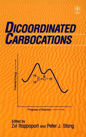 Dicoordinated Carbocations (0471967513) cover image