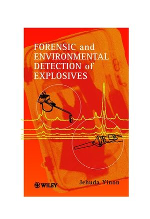 Forensic and Environmental Detection of Explosives