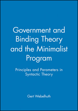 Government and Binding Theory and the Minimalist Program: Principles and Parameters in Syntactic Theory (0631180613) cover image