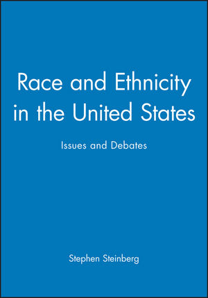 Race and Ethnicity in the United States: Issues and Debates (0631208313) cover image